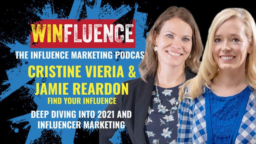 Influencer Marketing podcast, Winfluence